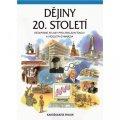 neuveden: Dějiny 20. století - Dějepisné atlasy pro ZŠ a víceletá gymnázia