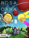 Dočekalová Mariana, Jehlíková Lenka, Bukovská Lenka,: Rosa a Dara a jejich velká dobrodružství