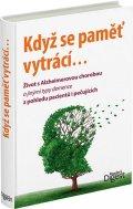 neuveden: Když se pamět vytrácí - Život s Alzheimerovou chorobou a jinými typy demenc