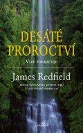 Redfield James: Desáté proroctví