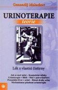 Malachov Gennadij P.: Urinoterapie teorie - Lék z vlastní čistírny