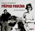 Formanová Martina: Případ Pavlína - CDmp3 (Čte Petra Špalková)