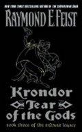 Feist Raymond E.: Krondor: Tear of the Gods: Book Three of the Riftwar Legacy