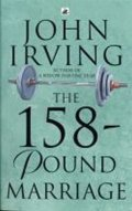 Irving John: The 158-pound Marriage