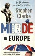 Clarke Stephen: Merde In Europe