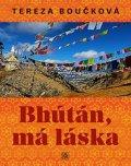 Boučková Tereza: Bhútán, má láska