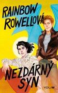 Rowellová Rainbow: Nezdárný syn