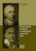 Hebák Petr: Statistické myšlení a nástroje analýzy dat - 2. nezměněné vydání