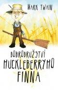 Twain Mark: Dobrodružství Huckleberryho Finna