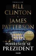 Clinton Bill, Patterson James: Pohřešuje se prezident
