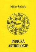 Špůrek Milan: Indická astrologie
