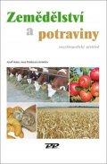 Holec Josef, Poláková Jana,: Zemědělství a potraviny - Encyklopedický předhled