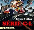 Fiker Eduard: SÉRIE C-L - CD