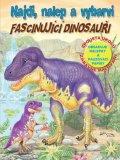neuveden: Fascinujíci dinosauři - Najdi, nalep a vybarvi