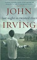 Irving John: Last Night in Twisted River