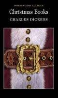 Dickens Charles: Christmas Books