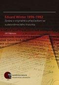 Němec Jiří: Eduard Winter 1896–1982: Zpráva o originalitě a přizpůsobení se sudetoněmec