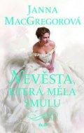 MacGregorová Janna: Nevěsta, která měla smůlu
