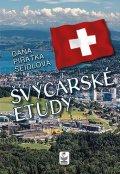 Seidlová Dana: Švýcarské etudy
