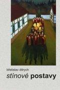 Ditrych Břetislav: Stínové postavy