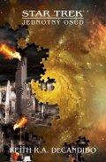 DeCandido Keith R. A.: Star Trek - Jednotný osud