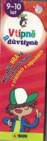 neuveden: Vtipně a důvtipně 9-10 let - Netradiční hravý encyklopediský kvíz v otázkác