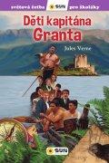 Verne Jules: Děti kapitána Granta - Světová četba pro školáky