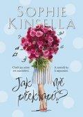 Kinsella Sophie: Jak mě překvapíš?