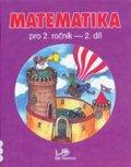 Mikulenková a kolektiv Hana: Matematika pro 2. ročník 2. díl