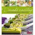 Nentwig Celie: Divoké rostliny - Lahodné recepty, jedlé dekorace a nápady na dárky