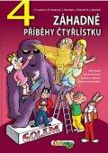Lamková H., Poborák J., Krajčovič R., Němeček J.,: 4 záhadné příběhy Čtyřlístku