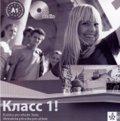 Orlova N. a kolektiv: Klacc 1! Ruština pro SŠ - Metodická příručka pro učitele - CD