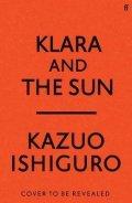 Ishiguro Kazuo: Klara and the Sun