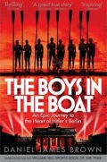 Brown Daniel James: The Boys in the Boat