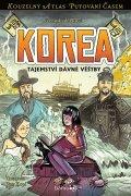Válková Veronika, Kopl Petr,: Korea - Tajemství dávné věštby
