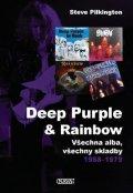 Pilkington Steve: Deep Purple & Rainbow - Všechna alba, všechny skladby 1968-1979