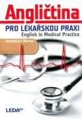 Murray Jonathan P.: Angličtina pro lékařskou praxi / English in Medical Practice