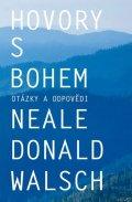Walsch Neale Donald: Hovory s Bohem - otázky a odpovědi