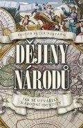 Furtado Peter: Dějiny národů - Jak se utvářely národní identity