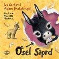 Gecková Iva: Osel Siprd