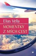 Vella Elias: Momentky z mých cest