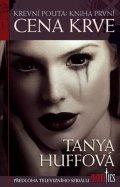 Huffová Tanya: Krevní pouta 1 - Cena krve