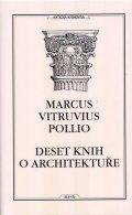 Marcus Vitruvius Pollio: Deset knih o architektuře