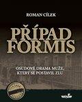Cílek Roman: Případ Formis