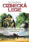Žuravljov Vasilij Vitaljevič: Cizinecká legie - Všední život francouzské cizinecké legie