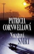 Cornwellová Patricia: Nakažlivá smrt - 3. vydání