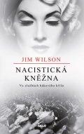 Wilson Jim: Nacistická kněžna