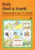 Hošpesová A., Divíšek J., Kuřina F.: Matematika pro 5. roč. ZŠ Svět čísel a tvarů - PS