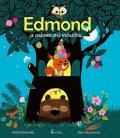 Desbordes Astrid: Edmond a oslava při měsíčku
