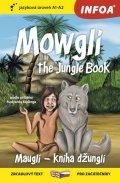 Kipling Rudyard: Mauglí - Kniha džunglí / Mowgli - The Jungle Book - Zrcadlová četba (A1-A2)